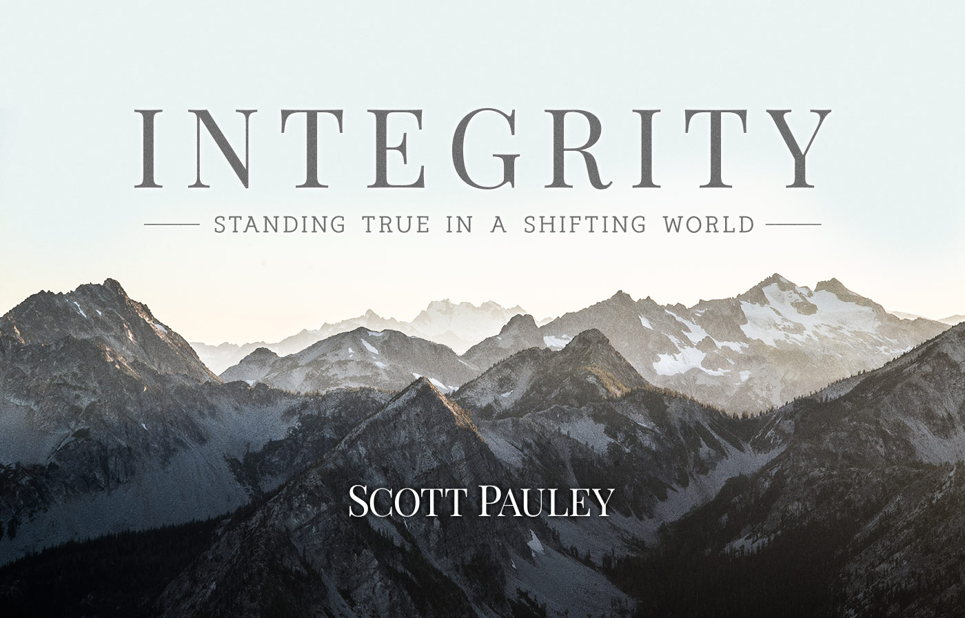 Integrity Standing True in a Shifting World