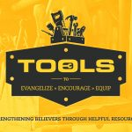 tools to evangelize, encourage, equip strengthening believers through helpful resources