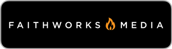 Faithworks-Media-Badge_350px